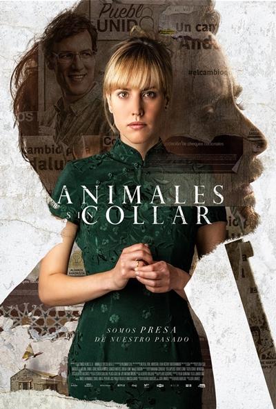 Animales sin collar  Thriller / 2018 / España / 96 minutos