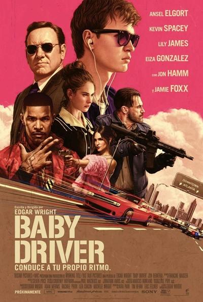 Baby Driver  Acción / 2017 / Reino Unido / 115 minutos