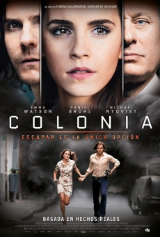 Colonia  Drama / 2015 / Alemania / 110 minutos