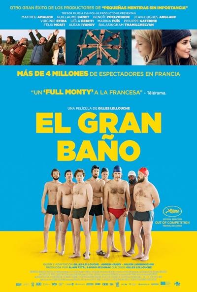 El gran baño  Comedia / 2018 / Francia / 110 minutos