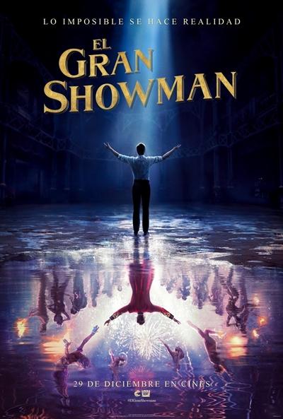 El gran showman  Drama / 2017 / EE.UU /