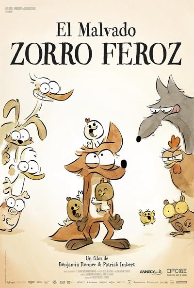 El malvado zorro feroz  Animación / 2017 / Francia / 79 minutos
