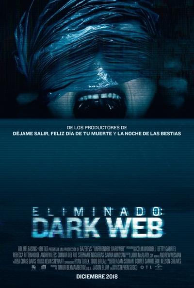 Eliminado: Dark Web  Terror / 2018 / EE.UU / 88 minutos