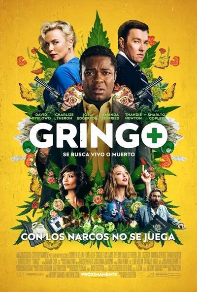 Gringo: Se busca vivo o muerto  Thriller / 2018 / EE.UU /