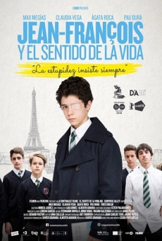 Jean-François y el sentido de la vida  Aventuras / 2018 / España / 85 minutos