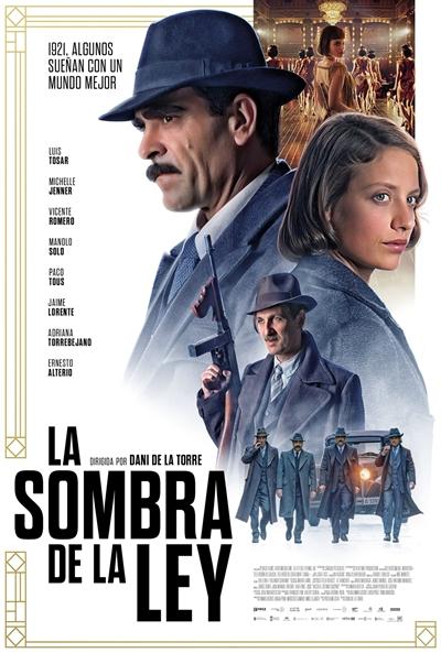 La sombra de la ley  Thriller / 2018 / España / 120 minutos