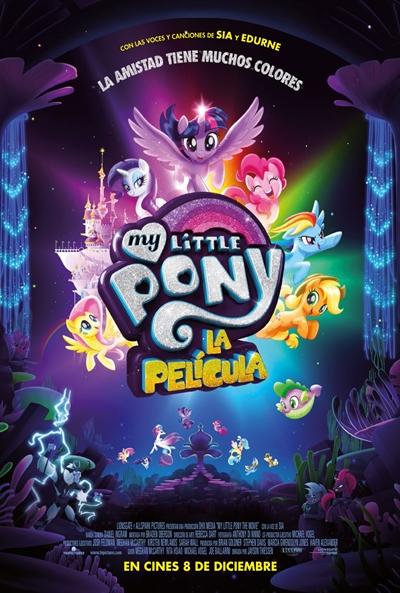 My Little Pony: La Película  Animación / 2017 / EE.UU / 99 minutos
