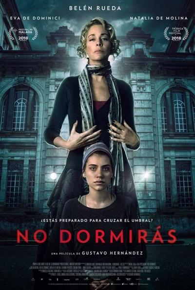No dormirás  Terror / 2018 / Uruguay / 105 minutos
