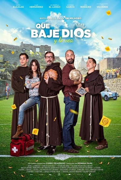 Que baje Dios y lo vea  Comedia / 2018 / España / 95 minutos