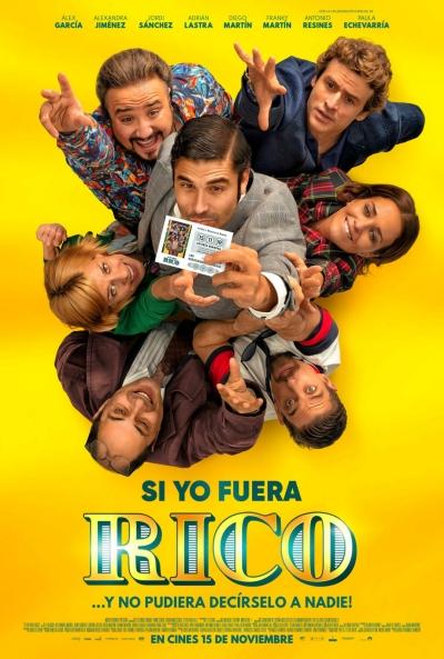 Si yo fuera rico  Comedia / 2019 / España /