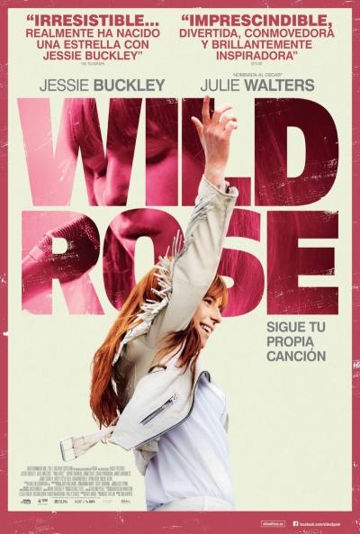 Wild Rose  2018 / Reino Unido / 101 minutos