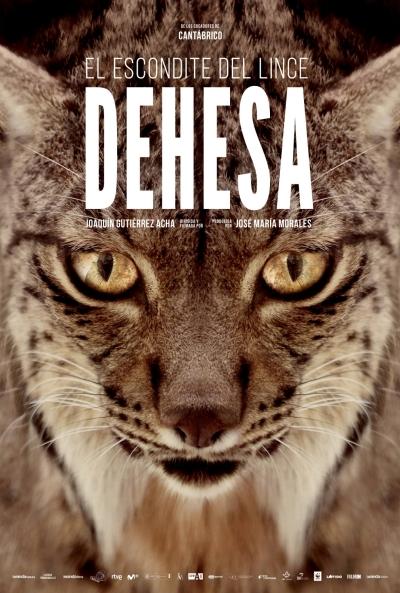 Dehesa, el bosque del lince ibérico  Documental / 2020 / España / 94 minutos